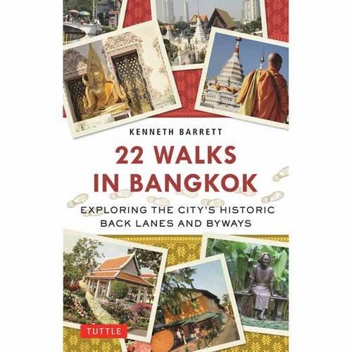 22 Walks Bangkok Exploring Historic product image