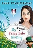 My Sort of Fairy Tale Ending (My Very UnFairy Tale Life)