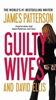 Guilty Wives by [Patterson, James, Ellis, David]