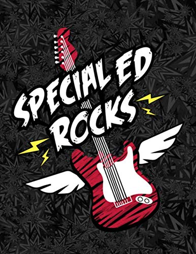 Special Ed Rocks: A Daily Planner for Special Education Teachers Paraprofessionals and Assistants