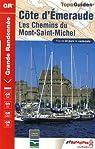 Côte d'Emeraude Chemins du Mont-Saint-Michel par Fédération française de la randonnée pédestre