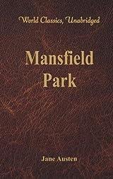 Title Mansfield Park World Classics Unabridged Authors Jane Austen ISBN 9386101327 978 Publisher Alpha Editions