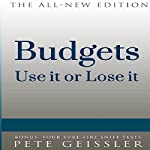 Budgets: Use It or Lose It (Bigshots' Bull)   Pete Geissler
