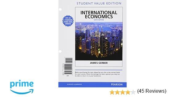 International Economics, Student Value Edition (6th Edition) (The