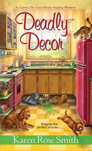 (Deadly Decor (A Caprice De Luca Mystery Book)