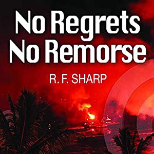No Regrets, No Remorse Audiobook