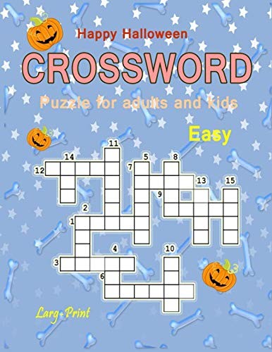 Happy Halloween Crossword Puzzle for adults and kids: Larg-Print Easy Games Words Crossword collection -