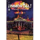 IMMORTAL!: GENESIS (Volume 1)