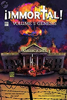 IMMORTAL!: GENESIS (Volume 1) by [Kemp, B. B.]