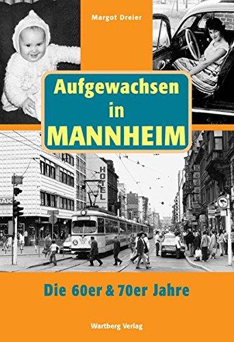 Aufgewachsen in Mannheim in den 60er & 70er Jahren (70er-jahre-store)