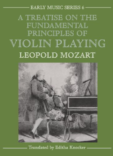 A Treatise on the Fundamental Principles of Violin Playing (Oxford Early Music Series) by Oxford University Press