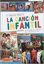 EL FABULOSO MUNDO DE LA CANCIÓN INFANTIL - 9788416217977: Amazon ...