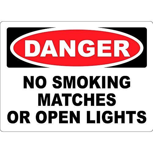 Danger No Smoking Matches Or Open Lights Osha Metal Sign Aluminum Novelty Signs 12 X 18 Inch