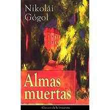 Almas muertas: Clásicos de la literatura (Spanish Edition)