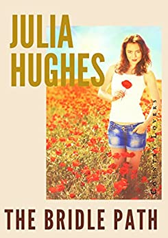 The Bridle Path (Country Lovers Romance Book 1) by [Hughes, Julia]