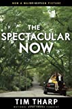 """The Spectacular Now"" av Tim Tharp"
