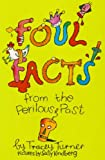 Foul Facts from the Perilous Past, Tracey Turner, 1850749922