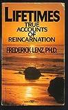 Lifetimes, Frederick Lenz, 0449209083