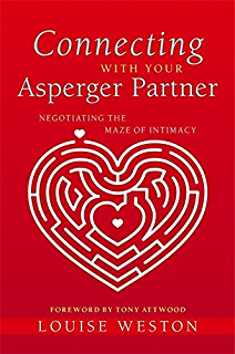 22 things a woman must know if she loves a man with aspergers connecting with your asperger partner negotiating the maze of intimacy fandeluxe Images