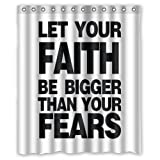 Honey Day House Let Your Faith Bigger Than Your Fears Waterproof Shower Curtain 60x72 Gift Choice