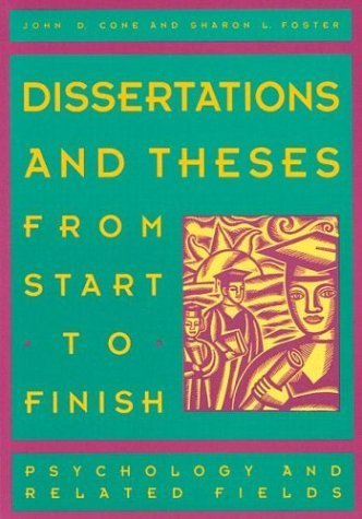 Dissertations and Theses from Start to Finish: Psychology and Related Fields by John D. Cone (1993-01-04)
