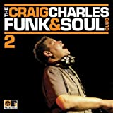 The Craig Charles Funk & Soul Club Volume 2
