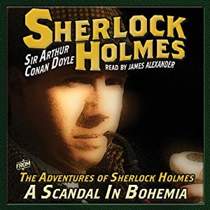 The Adventures of Sherlock Holmes: A Scandal in Bohemia Audiobook