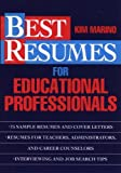 Resumes for Educational Professionals, Kim Marino, 0471311448