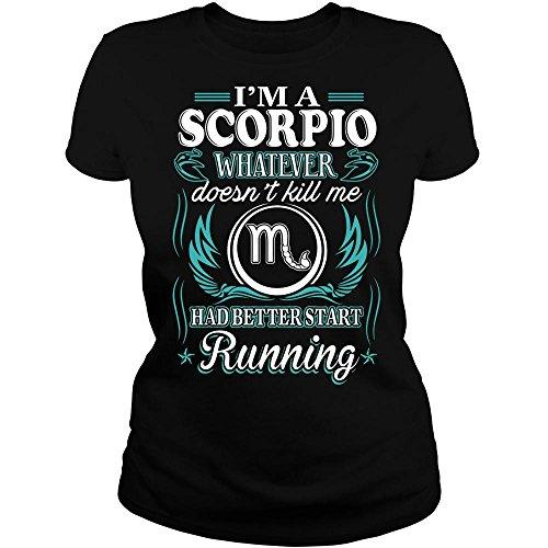Scorpio Tshirt Whatever Doesn't Kill Me Scorpio Tshirt for Men Women
