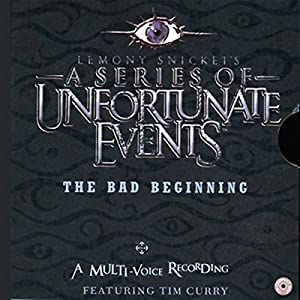 The Bad Beginning, A Multi-Voice Recording Audiobook