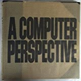 A Computer Perspective, Charles Eames and Ray Eames, 0674156250