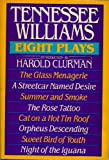 img - for Tennessee Williams: Eight Plays book / textbook / text book