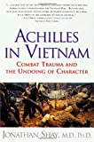 Achilles in Vietnam, Jonathan Shay, 0684813211