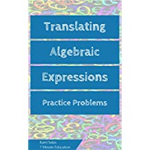 Translating Algebraic Expressions: Practice Problems