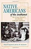 img - for Native Americans of the Southwest: The Serious Traveler's Introduction To Peoples and Places book / textbook / text book