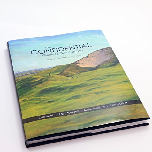 - The Confidential Guide to Golf Courses, 2nd Edition: Volume 1, Great Britain and Ireland