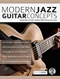 #6: Modern Jazz Guitar Concepts: Cutting Edge Jazz Guitar Techniques With Virtuoso Jens Larsen (Play Jazz Guitar)