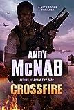 Crossfire: (Nick Stone Thriller 10)