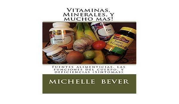 Amazon.com: Vitaminas, Minerales, y mucho mas! [Vitamins, Minerals, and Much More]: Fuentes alimenticias, las funciones del cuerpo, y deficiencias ...