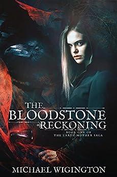 The Bloodstone Reckoning (English Edition) por [Wigington, Michael]