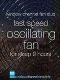 Fast Speed Oscillating Fan sleep 9 hours