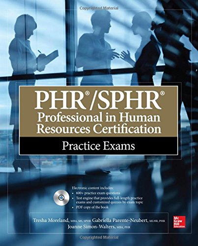 PHRSPHR Professional in Human Resources Certification Practice Exams (All-in-One)