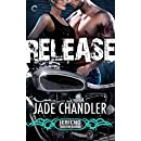 Release: A Dark, Erotic Motorcycle Club Romance (Jericho Brotherhood)