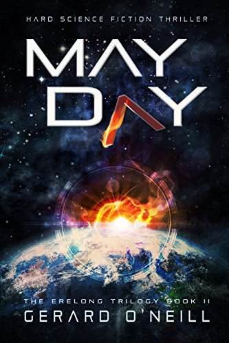 May Day (The Erelong Trilogy Book 2) by [O'Neill, Gerard]