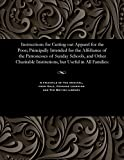 Instructions for Cutting out Apparel for the Poor; Principally Intended for the Affiftance of the Patronesses of Sunday Schools, and Other Charitable Institutions, but Useful in All Families