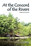 At the Concord of the Rivers, Anne Ipsen, 0982877803