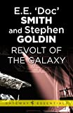 Revolt of the Galaxy: Family d'Alembert Book 10