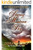 Stormy Montana Sky (The Montana Sky Series Book 3)