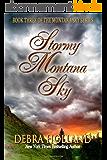 Stormy Montana Sky (The Montana Sky Series Book 3) (English Edition)