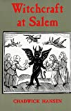img - for Witchcraft at Salem by Chadwick Hansen (1985-08-01) book / textbook / text book